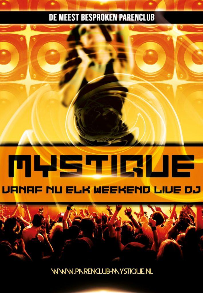 Parenclub Mystique Rucphen Elk weekend live dj
